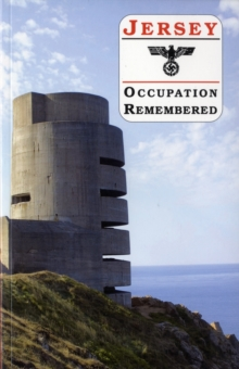 Jersey Occupation Remembered, Paperback
