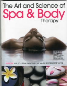 The Art and Science of Spa and Body Therapy, Paperback
