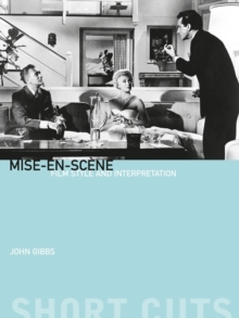 Mise-en-Scene : Film Style and Interpretation, Paperback