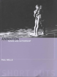 Animation : Genre and Authorship, Paperback Book