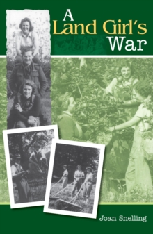A Land Girl's War, Paperback