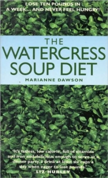 The Watercress Soup Diet, Paperback