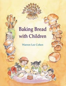 Baking Bread with Children, Paperback