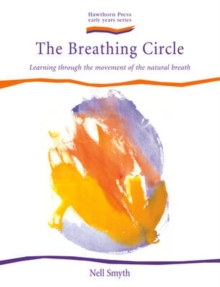 The Breathing Circle : Learning Through the Movement of the Natural Breath, Paperback