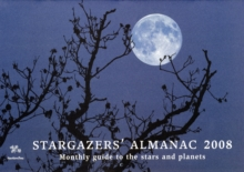 Stargazers' Almanac : Monthly Guide to the Stars and Planets, Paperback