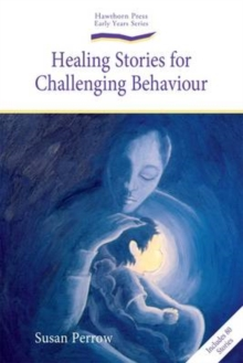 Healing Stories for Challenging Behaviour, Paperback