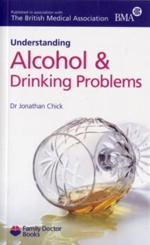 Understanding Alcohol & Drinking Problems, Paperback