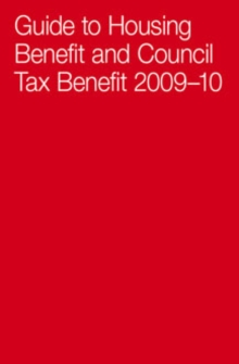 Guide to Housing Benefit and Council Tax Benefit, Paperback Book