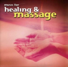 Music for Healing and Massage, CD / Album