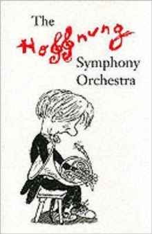 The Hoffnung Symphony Orchestra, Paperback