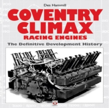 Coventry Climax Racing Engines : The Definitive Development History, Hardback