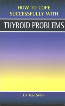 Thyroid Problems, Paperback Book