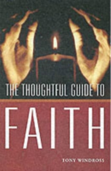 The Thoughtful Guide to Faith, Paperback Book