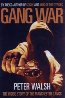Gang War : The Inside Story of the Manchester Gangs, Paperback