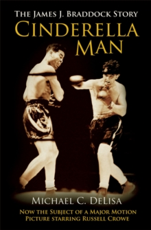 The Cinderella Man : The James J. Braddock Story, Paperback