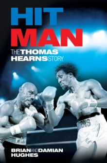 Hit Man : The Thomas Hearns Story, Paperback Book
