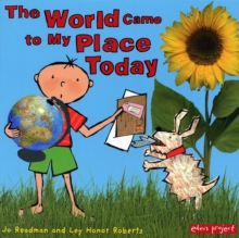 The World Came to My Place Today, Paperback