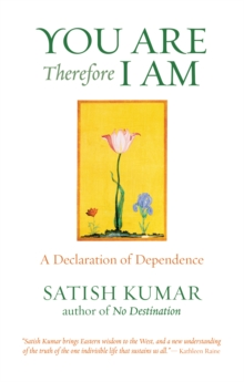 You are Therefore I am : A Declaration of Dependence, Paperback