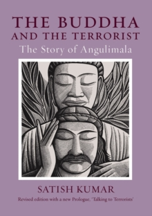 The Buddha and the Terrorist : The Story of Angulimala, Paperback Book