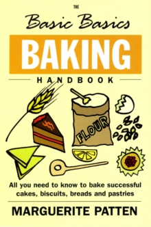 The Basic Basics Baking Handbook, Paperback