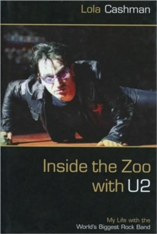 "Inside the Zoo with ""U2"", Hardback"