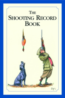 The Shooting Record Book, Hardback