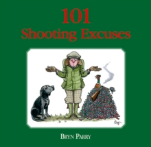 101 Shooting Excuses, Hardback