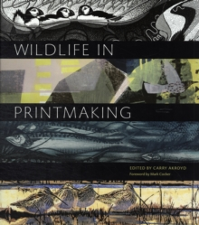 Wildlife in Printmaking, Hardback Book