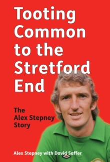Tooting Common to the Stretford End, Hardback