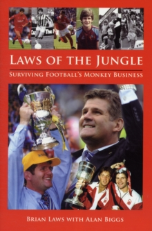 Laws of the Jungle : Football's Monkey Business, Hardback Book