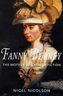 Fanny Burney : The Mother of English Fiction, Paperback