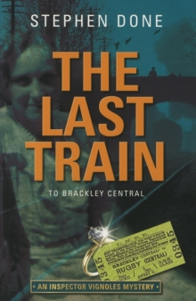 The Last Train to Brackley Central, Paperback