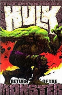 The Incredible Hulk : Return of the Monster, Paperback