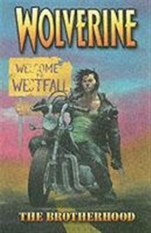 Wolverine : Brotherhood Vol. 1, Paperback