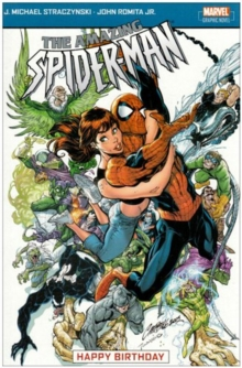 The Amazing Spider-Man : Happy Birthday Vol. 5, Paperback Book