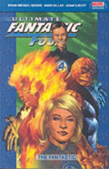 Ultimate Fantastic Four : Fantastic Vol. 1, Paperback Book
