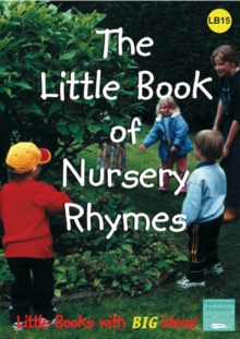 The Little Book of Nursery Rhymes : Little Books with Big Ideas, Paperback Book