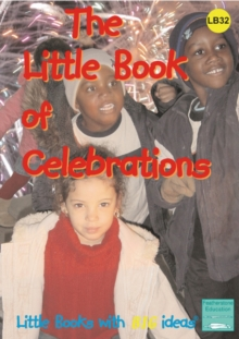 The Little Book of Celebrations : Little Books with Big Ideas, Spiral bound