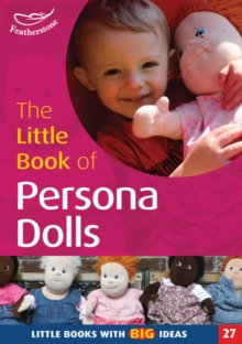 The Little Book of Persona Dolls : Little Books with Big Ideas, Paperback