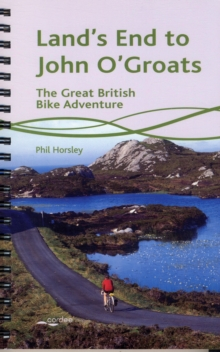 Land's End to John O'Groats : The Great British Bike Adventure, Paperback Book