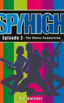 Spy High 1: the Chaos Connection, Paperback Book