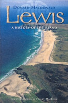 Lewis : A History of the Island, Paperback