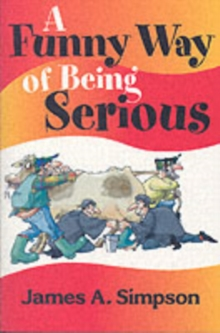 A Funny Way of Being Serious, Paperback