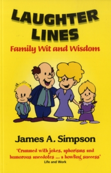 Laughter Lines : Family Wit and Wisdom, Paperback