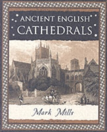 Ancient English Cathedrals, Paperback Book