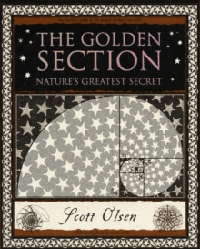 Golden Section : Nature's Greatest Secret, Paperback Book