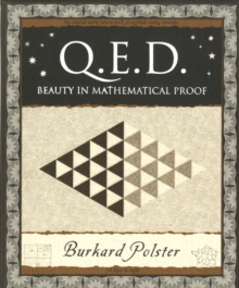 Q.E.D. : Beauty in Mathematical Proof, Paperback