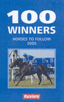 100 Winners : Horses to Follow, Paperback