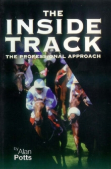 The Inside Track : The Professional Approach, Paperback