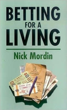 Betting for a Living, Paperback Book